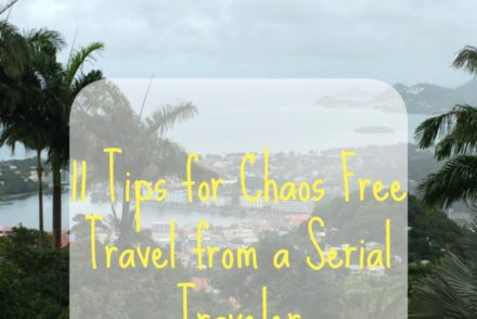 11 Tips for Chaos Free Travel from a Serial Traveler