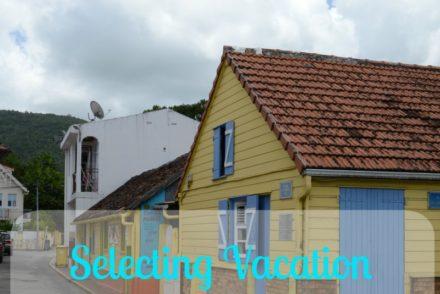 Selecting Vacation Accommodations