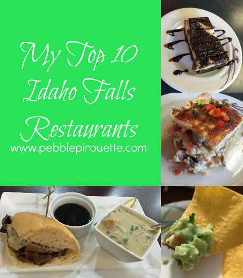 My Top 10 Idaho Falls Restaurants
