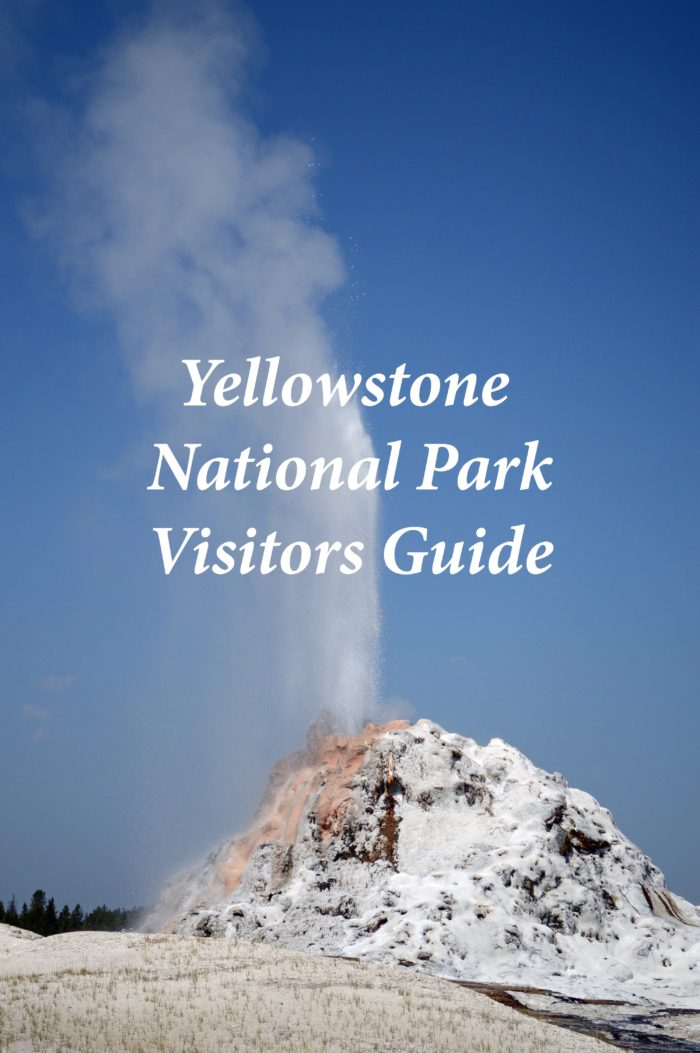 Yellowstone National Park Visitors Guide www.pebblepirouette.com