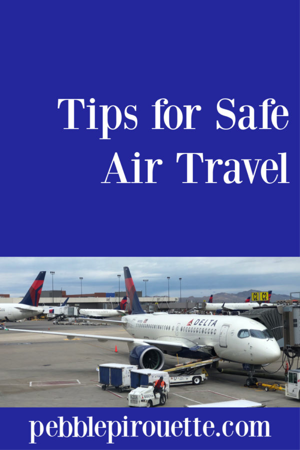 Travel Tips for Safe Air Travel